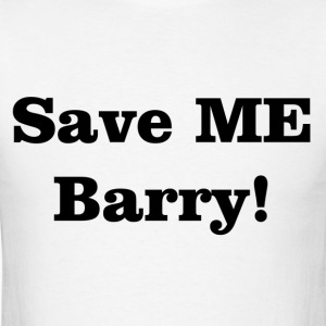 Save ME Barry! - Men's T-Shirt