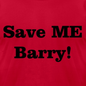 Save ME Barry! - Men's T-Shirt by American Apparel