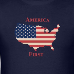 America First Shirt - Men's T-Shirt