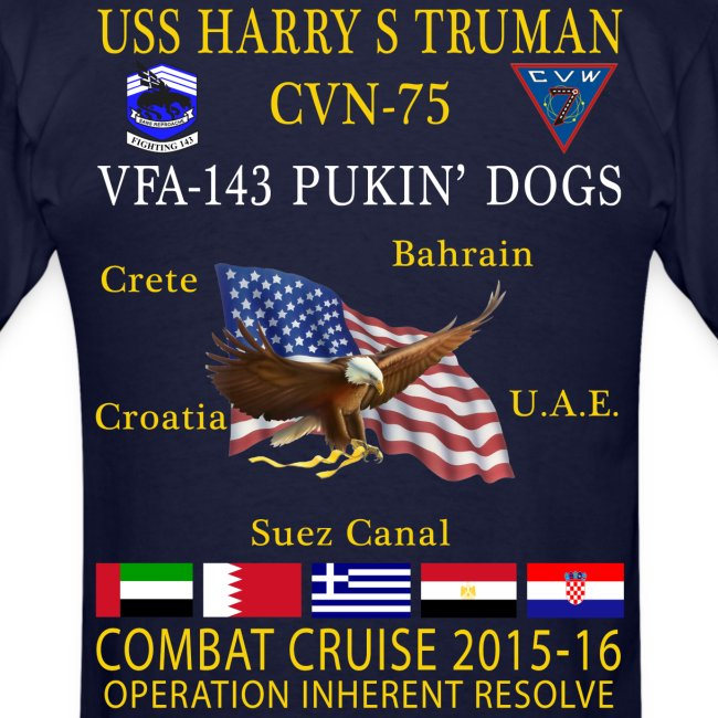 USS HARRY S TRUMAN w/ VFA-143 PUKIN' DOGS 2015-16 CRUISE SHIRT