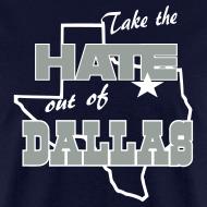 Design ~ Take the Hate out of Dallas