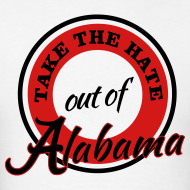 Design ~ Take the Hate out of Alabama