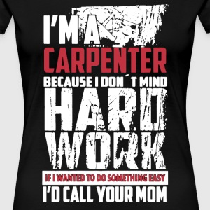Carpenter Shirt - Women's Premium T-Shirt