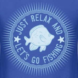 relax_and_lets_go_fishing_06201613 T-Shirts - Men's T-Shirt