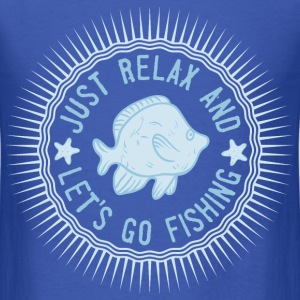 relax_and_lets_go_fishing_06201615 T-Shirts - Men's T-Shirt