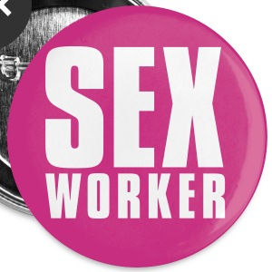 Sexworker_T-Shirt - Large Buttons