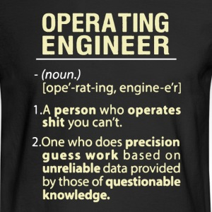 Operating Engineer Shirt - Men's Long Sleeve T-Shirt