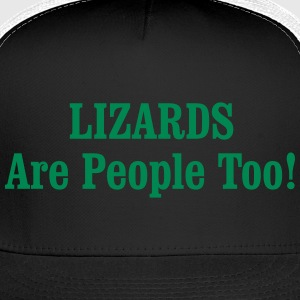LIZARDS Are People Too! Sportswear - Trucker Cap