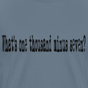 One Thousand Minus Seven T-Shirts - Men's Premium T-Shirt