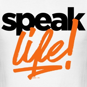 Speak Life - Men's T-Shirt