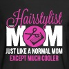Cooler Mom Hairstylist - Men's Long Sleeve T-Shirt