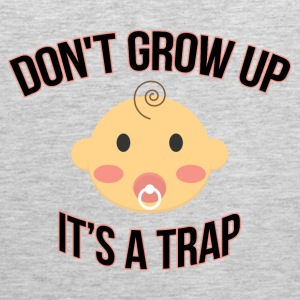 Don't Grow Up It's A Trap Sportswear - Men's Premium Tank