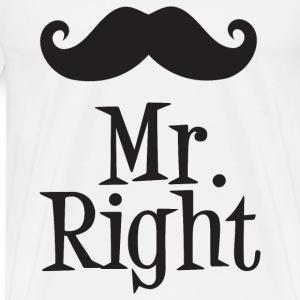 Mr. Right T-Shirts - Men's Premium T-Shirt