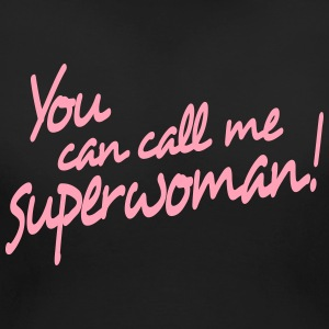 you can call me superwoman T-Shirts - Women's Maternity T-Shirt