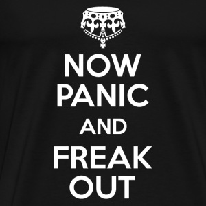 Now Panic and Freak Out T-Shirts - Men's Premium T-Shirt