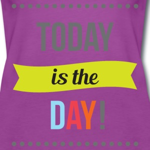 Today is the Day Tanks - Women's Premium Tank Top