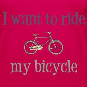 I Want To Ride My Bicycle Tanks - Women's Premium Tank Top