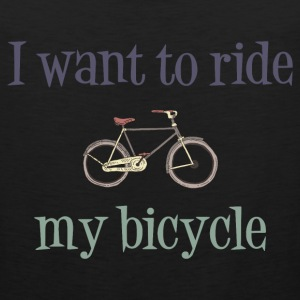 I Want To Ride My Bicycle Sportswear - Men's Premium Tank