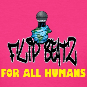 I FLIP BEATZ  FO ALL HUMANS WOMEN'S TEE - Women's T-Shirt