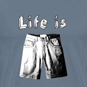 Life is Short - Men's Premium T-Shirt