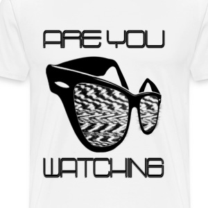 Are You Watching Mens - Men's Premium T-Shirt