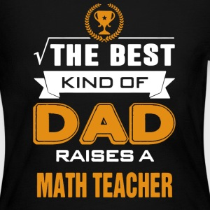 Math Teacher's Dad Shirt - Women's Long Sleeve Jersey T-Shirt