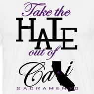 Design ~ TAKE THE HATE OUT OF CALI
