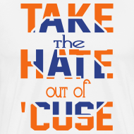 Design ~ TAKE THE HATE OUT OF SYRACUSE