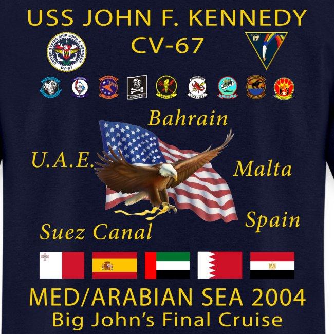USS JOHN F KENNEDY CV-67 MED/ARABIAN SEA 2004 CRUISE SHIRT
