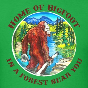 Home of Bigfoot  T-Shirts - Men's T-Shirt