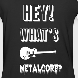 What's Metalcore Shirt - Baseball T-Shirt