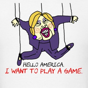 Hillary for Prison SAW Tee - I want to play a game - Men's T-Shirt