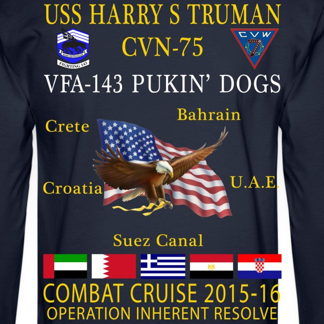 USS HARRY S TRUMAN w/ VFA-143 PUKIN' DOGS 2015-16 CRUISE SHIRT  - LONG SLEEVE