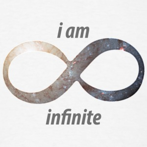 i am infinite - infinity T-Shirts - Men's T-Shirt