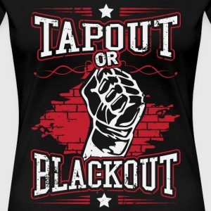 tapout or blackout T-Shirts - Women's Premium T-Shirt