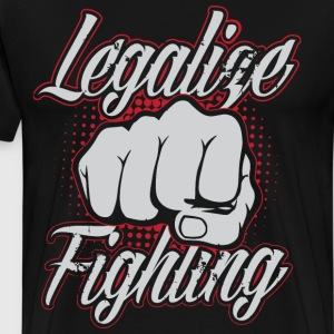 Legalize Fighting T-Shirts - Men's Premium T-Shirt