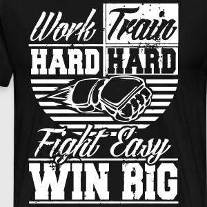 work hard win big T-Shirts - Men's Premium T-Shirt