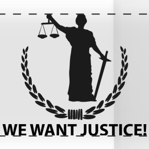 We want justice Mugs & Drinkware - Panoramic Mug