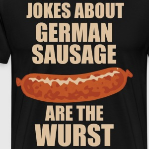 Jokes About German Sausage Are The Wurst T-Shirts - Men's Premium T-Shirt