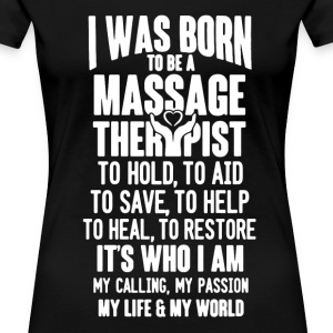 Massage Therapis Shirt - Women's Premium T-Shirt