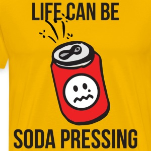 Life Can Be Soda Pressing T-Shirts - Men's Premium T-Shirt