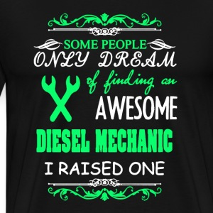 Diesel Mechanic's Mom - Men's Premium T-Shirt