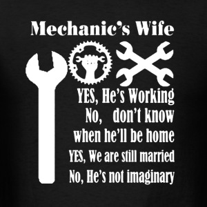 Mechanic's Wife Shirt - Men's T-Shirt