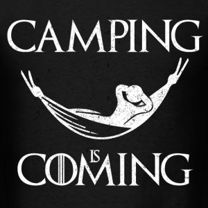 Camping is Coming - Men's T-Shirt