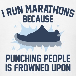 I Run Marathons - Men's T-Shirt