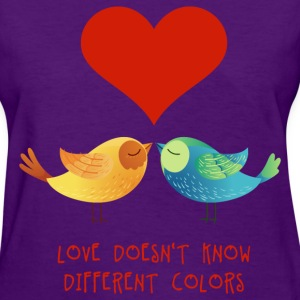 love_doesnt_know_different_colors_072016 T-Shirts - Women's T-Shirt