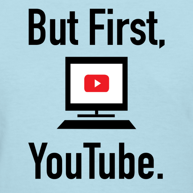 But first, Youtube (Women)