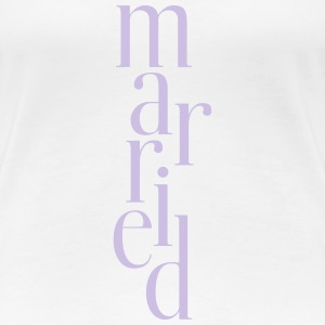 married_T-Shirt - Women's Premium T-Shirt