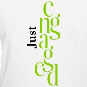Just engaged_T-Shirt - Women's T-Shirt