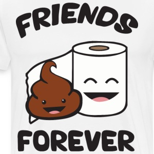 Friends Forever - Poop and Toilet Paper Roll T-Shirts - Men's Premium T-Shirt